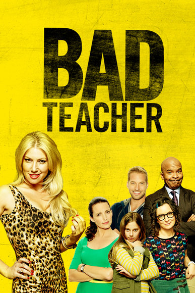 BAD TEACHER ONE SHEET