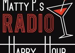 Matty Ps Radio Happy Hour Gets Suave!