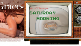 Saturday Morning Cereal Episode 21 A Very Special Episode with Grace.