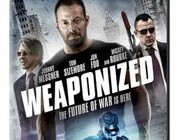 THIS MARCH, WEAPONIZED, THE FUTURE OF WAR ARRIVES IN A HIGH-OCTANE THRILLER STARRING TOM SIZEMORE & MICKEY ROURKE
